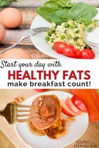 healthy fats for breakfast