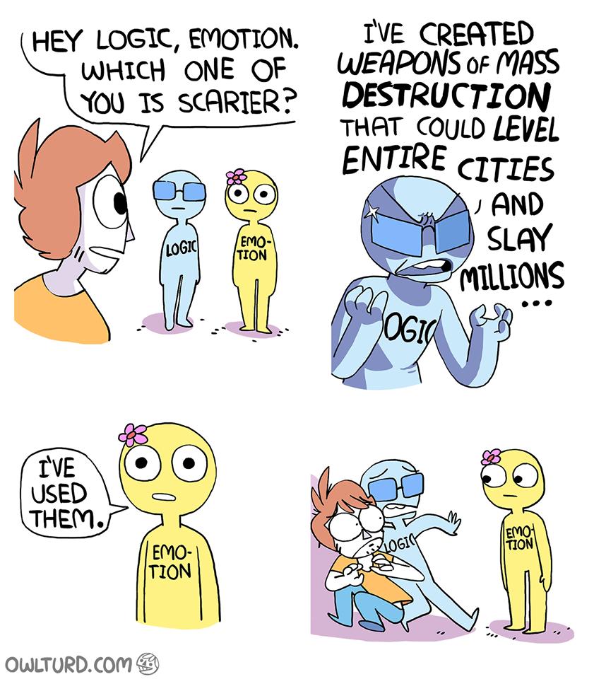 emotion over logic