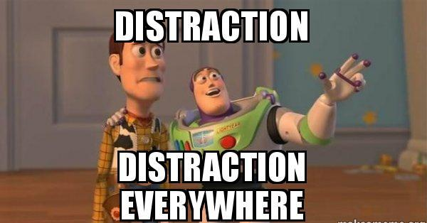 distraction-distraction-everywhere