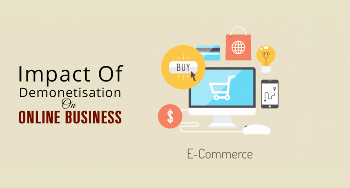 impact of demonitization on online business 2017