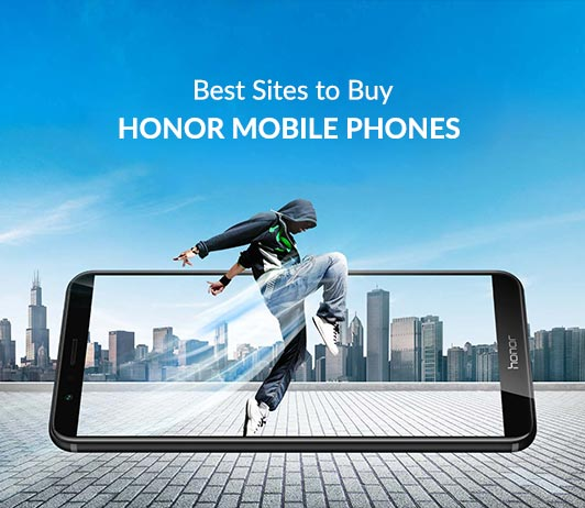 Best Sites To Buy Honor Mobile Phones