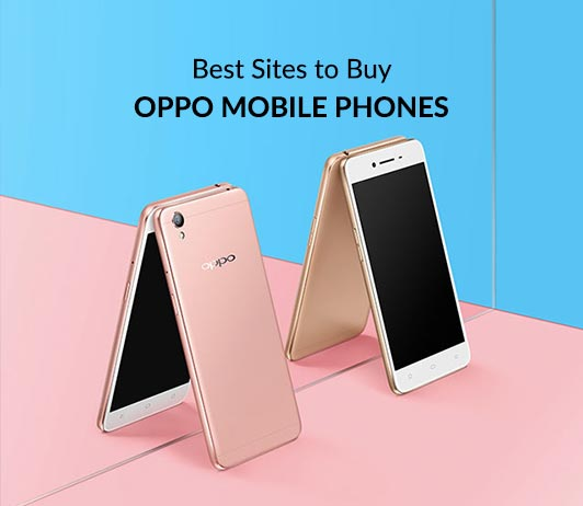 5 Best Sites To Buy Oppo Mobile Phones