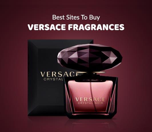 7 Best Sites To Buy Versace Fragrances
