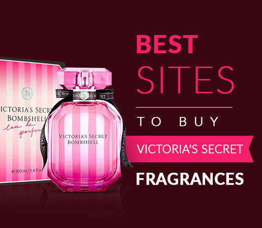 Best Sites To Buy Victoria's Secret Fragrances