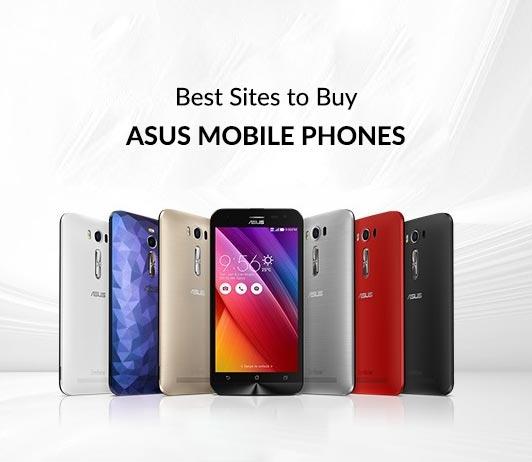 5 Best Sites To Buy Asus Mobile Phones