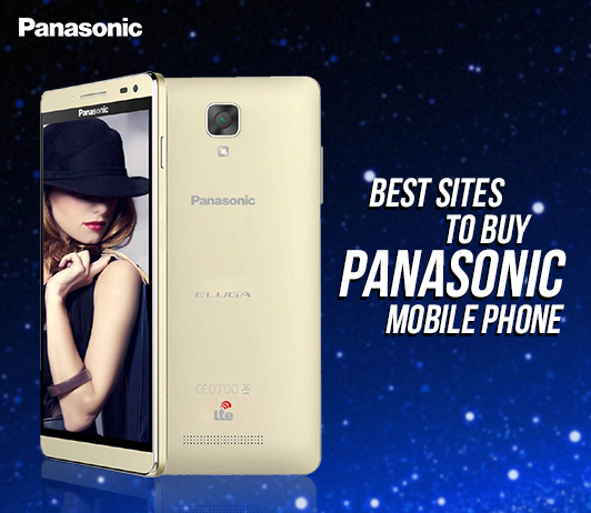 5 Best Sites To Buy Panasonic Mobile Phone
