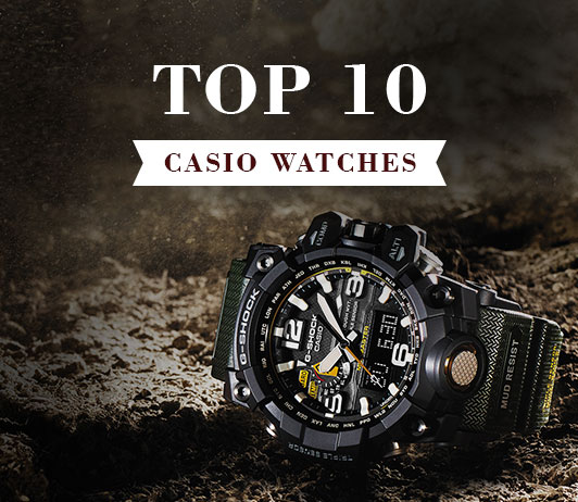 Top 10 Casio Watches