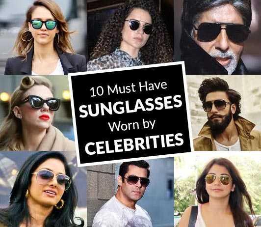 Must Have Sunglasses Worn by Celebrities
