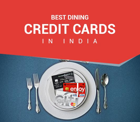 Top 5 Dining Credit Cards In India 2019: Best Credit Cards For Dining Rewards in India