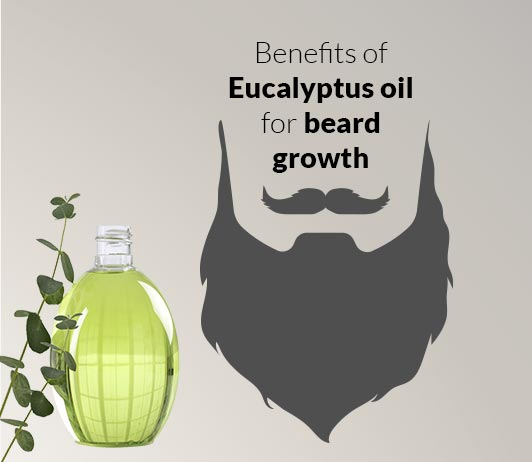 Eucalyptus Oil for Beard Growth