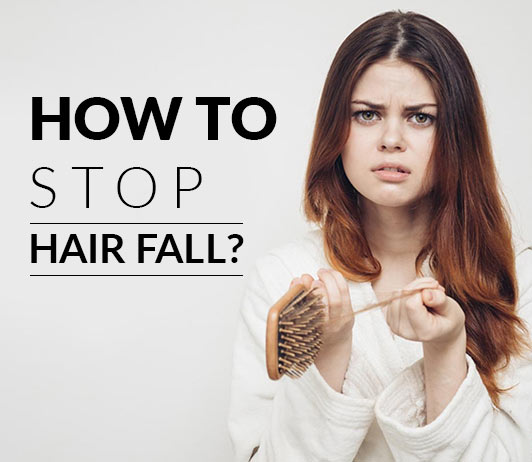 How To Stop Hairfall? Control Hair Fall Now