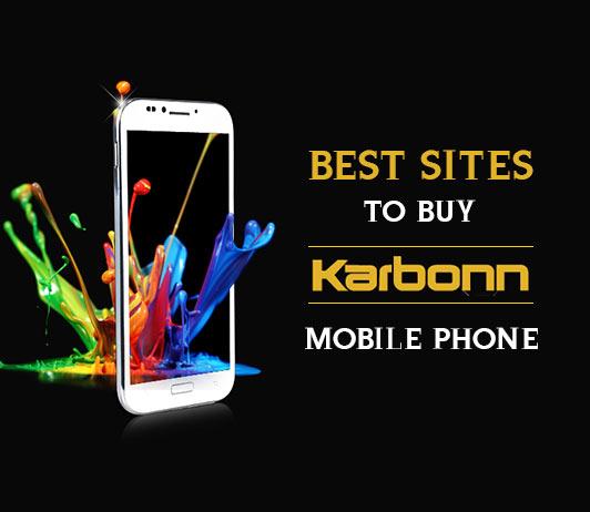 5 Best Sites To Buy Karbonn Mobile Phone