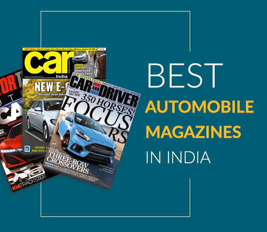 10 Best Automobile Magazines in India: Top Automotive & Car Magazines