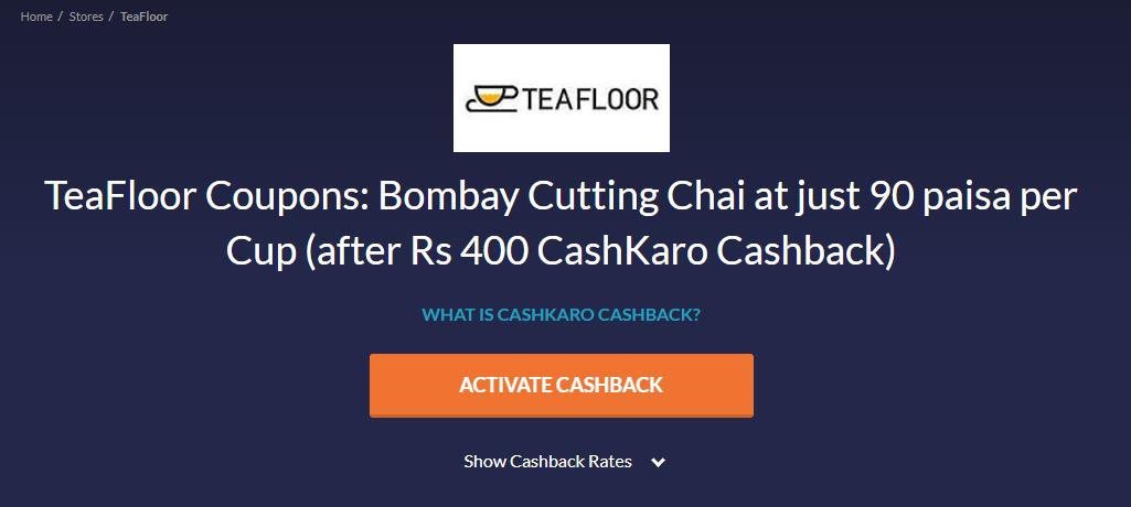 CashKaro TeaFloor