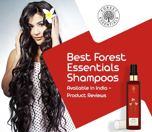 Best Forest Essentials Shampoos Review & Ratings | Our Top Picks