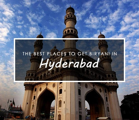 Best Places To Get Biryani in Hyderabad