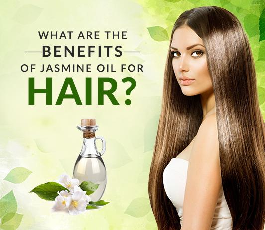 Benefits of Jasmine Oil for Hair