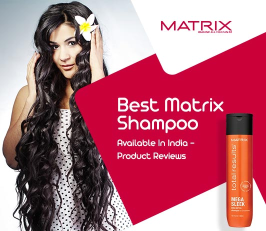 Best Matrix Shampoo Review and Ratings