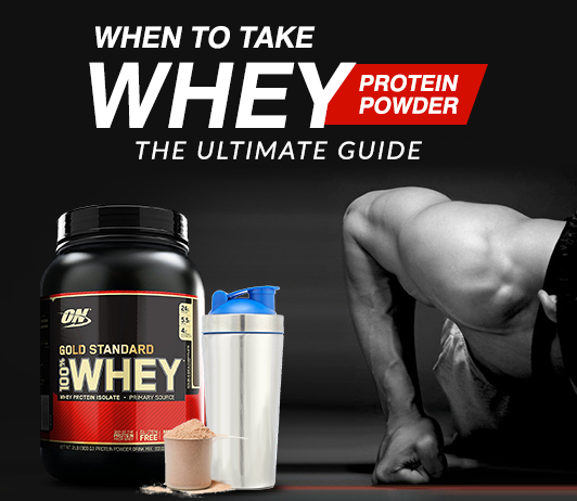 When To Take Whey Protein Powder (The Ultimate Guide)