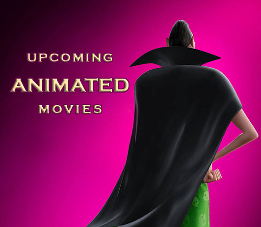 New Animated Movies 2019 List: 17 Latest Upcoming Animated Movies With Release Dates