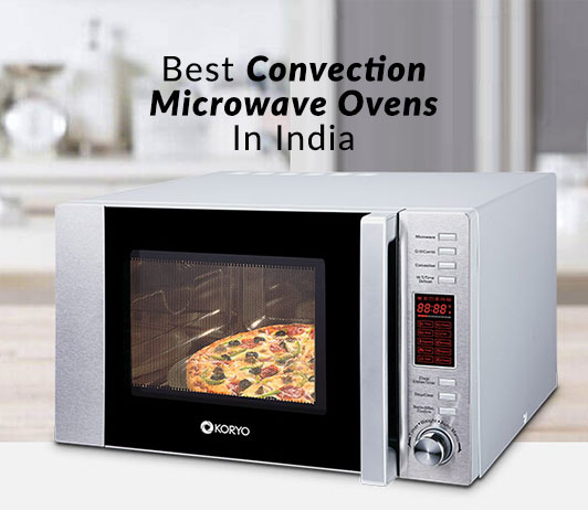 Best Convection Microwave Ovens In India | Top Reviews, Ratings & Price List