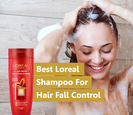 Best Loreal Shampoo For Hair Fall Control
