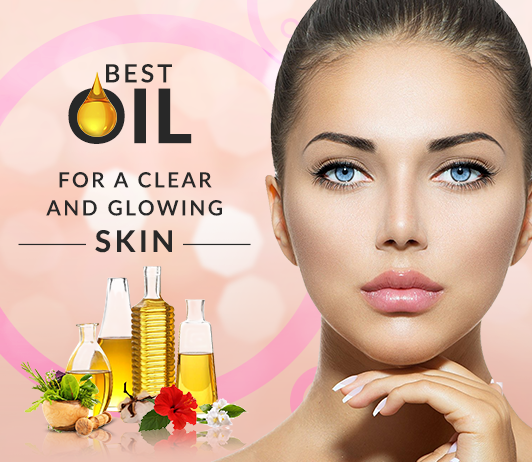 14 Best Oils For Naturally Clear And Glowing Skin By Skin Type
