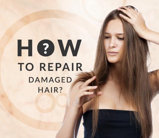 How To Repair Damaged Hair