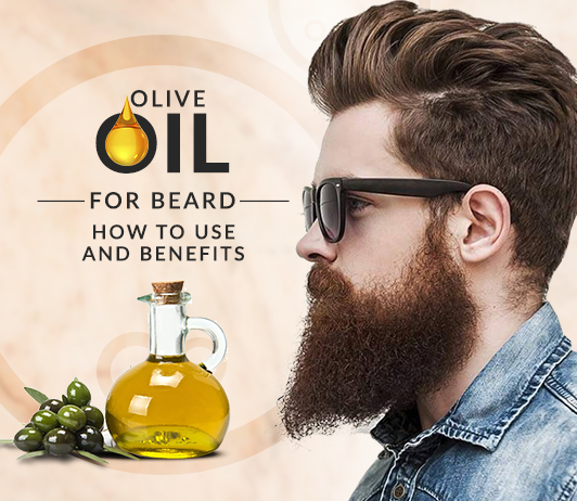 Olive Oil Benefits for Beard Growth