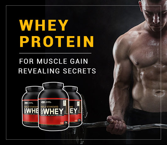 Whey Protein For Muscle Gain: Revealing Secrets