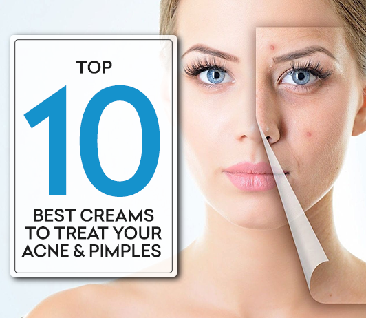 List Of 10 Best Pimple Creams To Treat Acne Scars Pimples Reviews