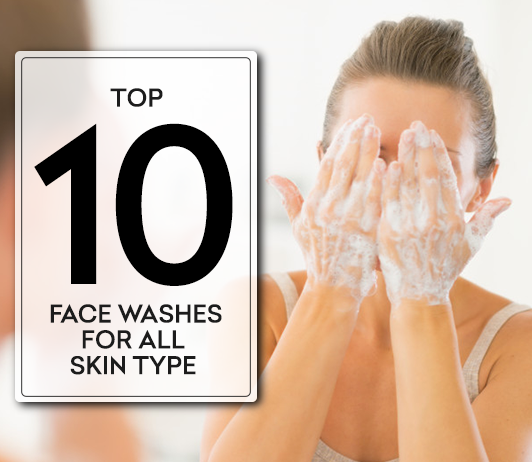 Best Face Wash in India for all skin types