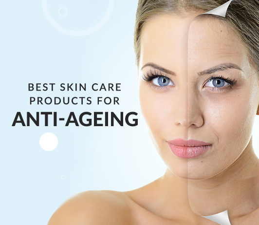 Best Anti Aging Skincare Products