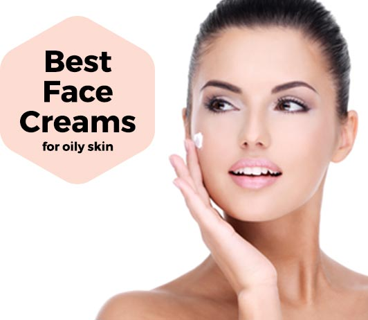 Best Face Creams for Oily Skin in India