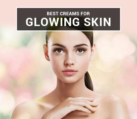 Best Creams for Glowing Skin in India