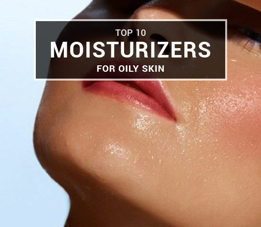 Top 10 Best Moisturizers for Oily Skin in India