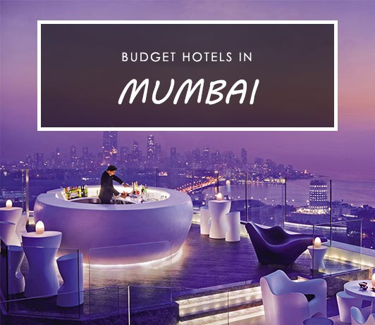 15 Best Budget Hotels In Mumbai