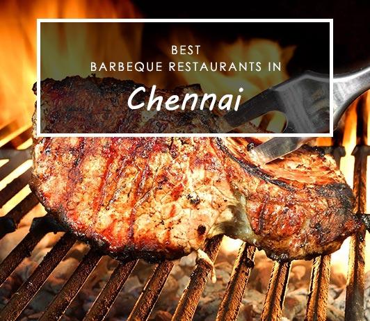 Best Barbecue Restaurants in Chennai