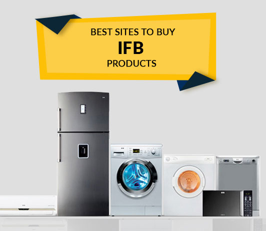 Best Sites to Buy IFB Products