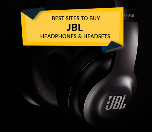 Best Sites to Buy JBL Headphones and Headsets