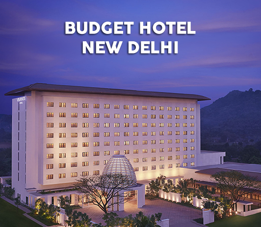 15 Best Budget Hotels In New Delhi
