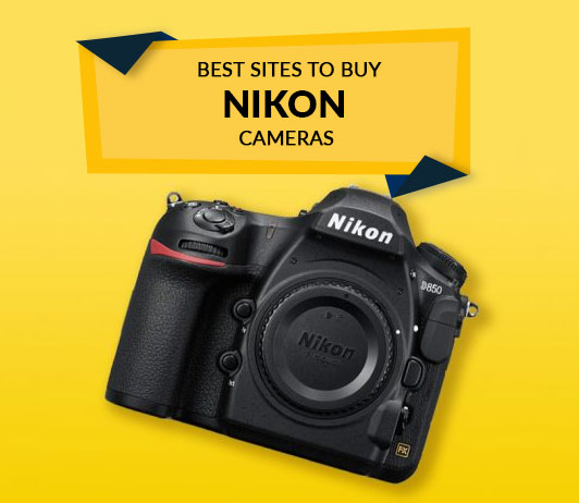 Best Sites to Buy Nikon Cameras