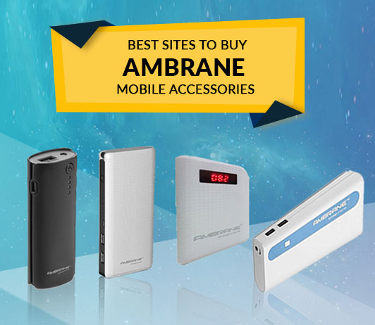 Best Sites to Buy Ambrane Mobile Accessories