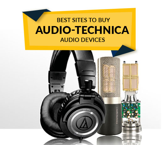 Best Sites to Buy Audio-Technica Audio Devices