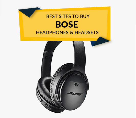 Best Sites to Buy Bose Headphones & Headsets