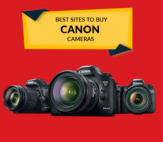 Best Sites to Buy Canon Cameras