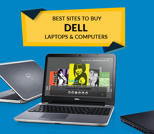 Best Sites to Buy Dell Laptops & Computers