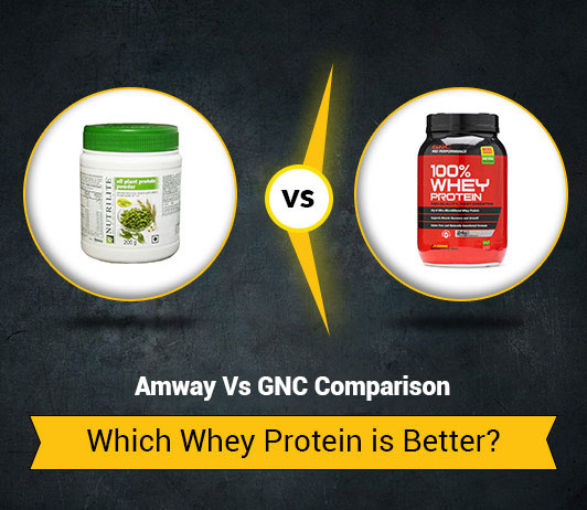 Amway Vs GNC: Which Whey Protein Is Better?