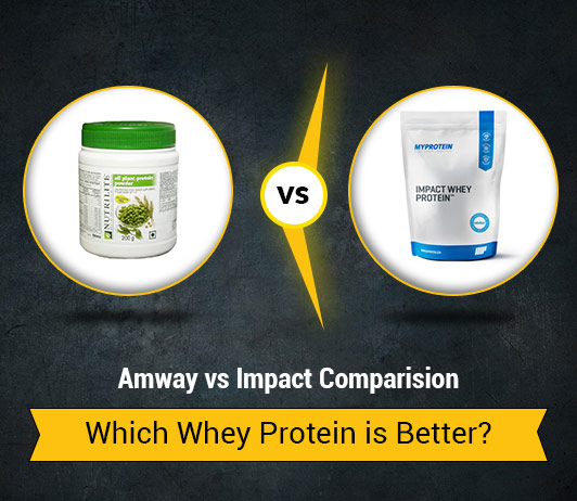 Amway vs Impact: Which Whey Protein is Better?