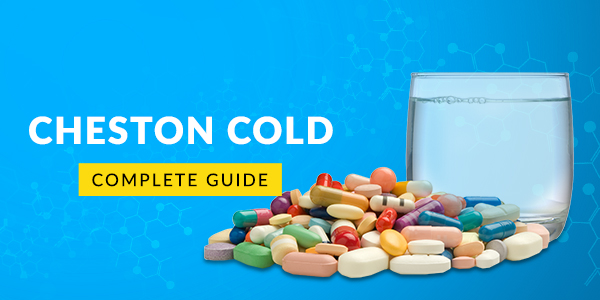 Cheston Cold Tablet: Uses, Dosage, Side Effects, Price, Composition & 20 FAQs